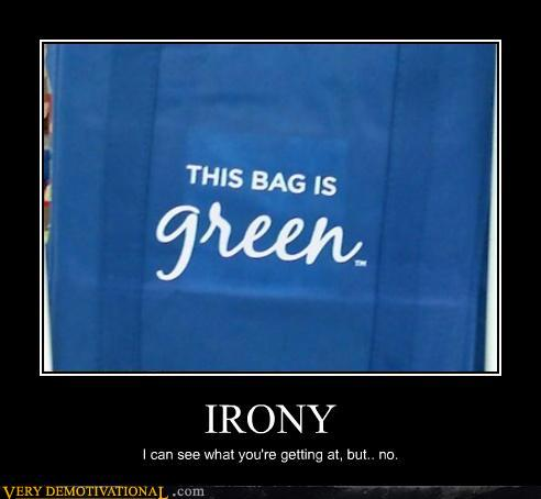 Bag-is-green-irony-fail-demoti